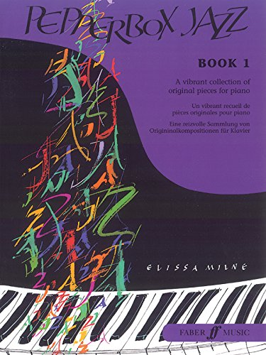 Pepperbox Jazz, Book 1: A Vibrant Collection of Original Pieces for Piano: Bk. 1