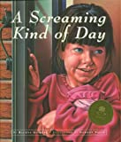 img - for A Screaming Kind of Day book / textbook / text book