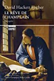 R?ve de Champlain (Le) (2764622295) by Fischer, David Hackett