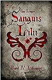 Image de Sanguis Lilii - Band IV: Lilienblut