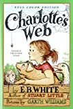 Charlotte's Web: Full color Edition (0613816897) by White, E. B.