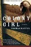 img - for Colony Girl: A Novel book / textbook / text book