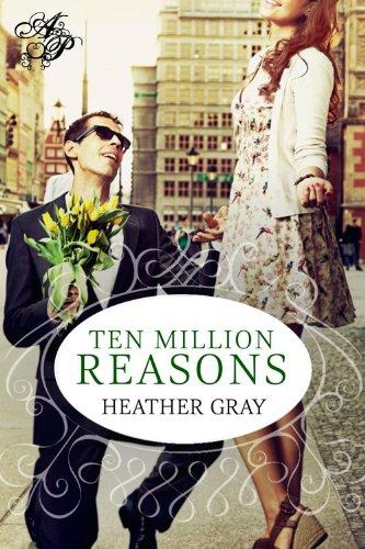 Book: Ten Million Reasons by Heather Gray