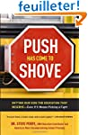 Push Has Come to Shove: Getting Our K...