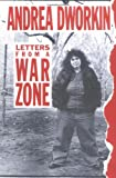 Letters from a War Zone (1556521855) by Andrea Dworkin