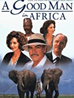 A Good Man in Africa [HD]