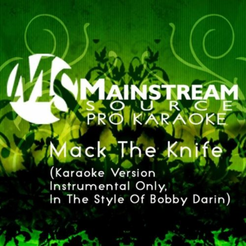 Mack The Knife (Karaoke Version, Instrumental Only, In The Style Of Bobby Darin)