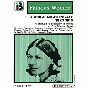 Florence Nightingale, 1820-1910 Performance