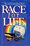 img - for Race For Life: The Joel Sonnenberg Story book / textbook / text book