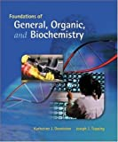 img - for Foundations of General, Organic, and Biochemistry book / textbook / text book