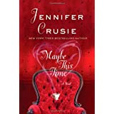 Maybe This Time ~ Jennifer Crusie