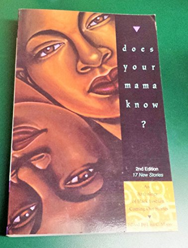 Does Your Mama Know, Anthology of Black Lesbian Coming Out Stories, 2nd Ed.