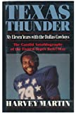 Texas thunder: My eleven years with the Dallas Cowboys