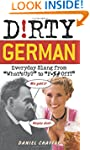 """Dirty German: Everyday Slang from """"Wh..."""