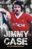 Jimmy Case - My Autobiography