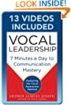 Vocal Leadership: 7 Minutes a Day to...