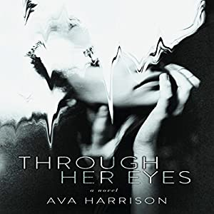 Through Her Eyes: A Novel Audiobook