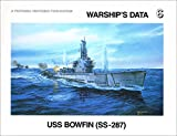 USS Bowfin (SS-287) (Warship's Data 6) (1575100495) by Robert F. Sumrall