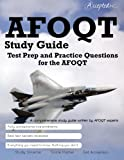 img - for AFOQT Study Guide: Test Prep and Practice Test Questions for the AFOQT book / textbook / text book