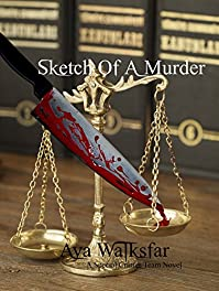 Sketch Of A Murder by Aya Walksfar ebook deal