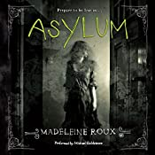 Asylum | Madeleine Roux