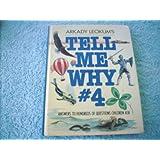Tell Me Why #4 (Tell Me Why Books, Volume 4)