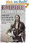 Empire of the Summer Moon: Quanah Par...