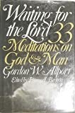 img - for Waiting for the Lord: 33 meditations on God and man book / textbook / text book