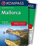 Mallorca: Wanderführer mit Extra Tourenkarte zum Mitnehmen. (KOMPASS-Wanderführer)