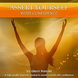Assert Yourself with Confidence Speech