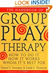 Handbook Group Play Therapy: How to D...