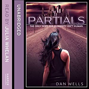 Partials | [Dan Wells]