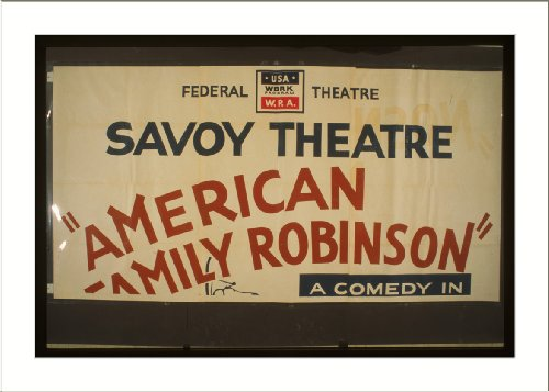 WPA Poster (S) American Family Robinson A comedy in three acts by George Savage (S) A sizzling fun-fil