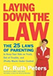 Laying Down the Law: The 25 Laws of P...