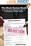 The Black Names Book: Dissecting and...