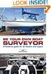 Be Your Own Boat Surveyor: A hands-on...