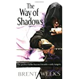 The Way of Shadows: The Night Angel Trilogy: Book 1 ~ Brent Weeks