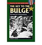 img - for [(Key to the Bulge: The Battle for Losheimergraben)] [Author: Stephen M. Rusiecki] published on (August, 2009) book / textbook / text book