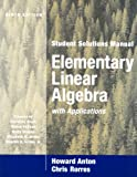 img - for Elementary Linear Algebra with Applications, Student Solutions Manual book / textbook / text book