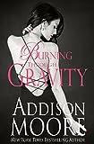 Burning Through Gravity (English Edition)