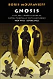 img - for Gnosis Book Three, the Esoteric Cycle: Study and Commentaries on the Esoteric Tradition of Eastern Orthodoxy book / textbook / text book