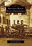 img - for Redondo Beach Police Department (Images of America Series) book / textbook / text book