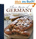 Classic Recipes of Germany: Tradition...