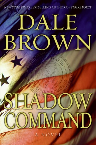 Shadow Command: A Novel, Dale Brown