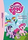 My Little Pony, tome 2 : Le concours de pouvoirs