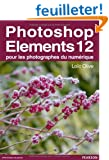 Photoshop Elements 12 pour les photographes du num�rique