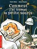 echange, troc Claire Ubac - Comment j'ai trompé la petite souris