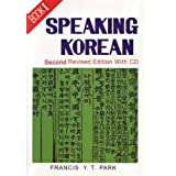 Speaking Korean: Book I: 1by Francis Y. T. Park