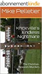 Knoxville's Endless Nightmare: The Ch...
