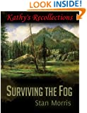 Surviving the Fog-Kathy's Recollections